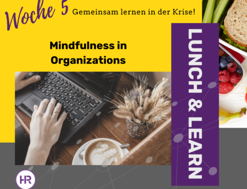 Lunch & Learn 5 : Mindfulness in Organizations