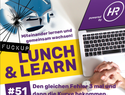Lunch & Learn 51 : FuckUp Lunch mit Ina Nießler