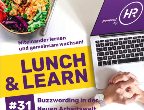 Lunch & Learn 31 : Buzzwording in der neuen Arbeitswelt