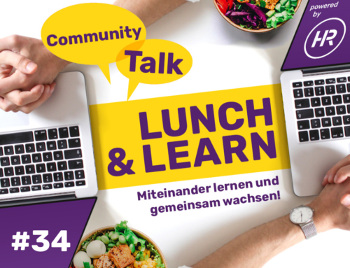 Lunch & Learn 34 : Community Talk – es geht ums uns