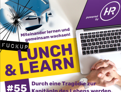Lunch & Learn 55 : FuckUp Lunch mit Dr. Anja Schäfer