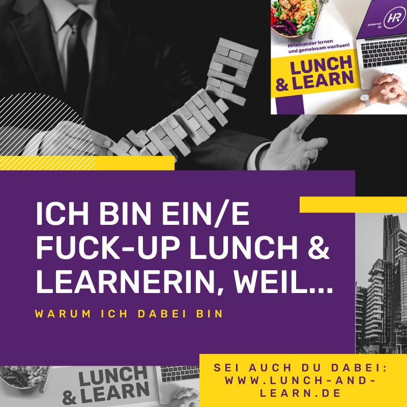FuckUp Lunch Learnerin