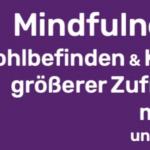 Mindfulness wirkt wirklich.
